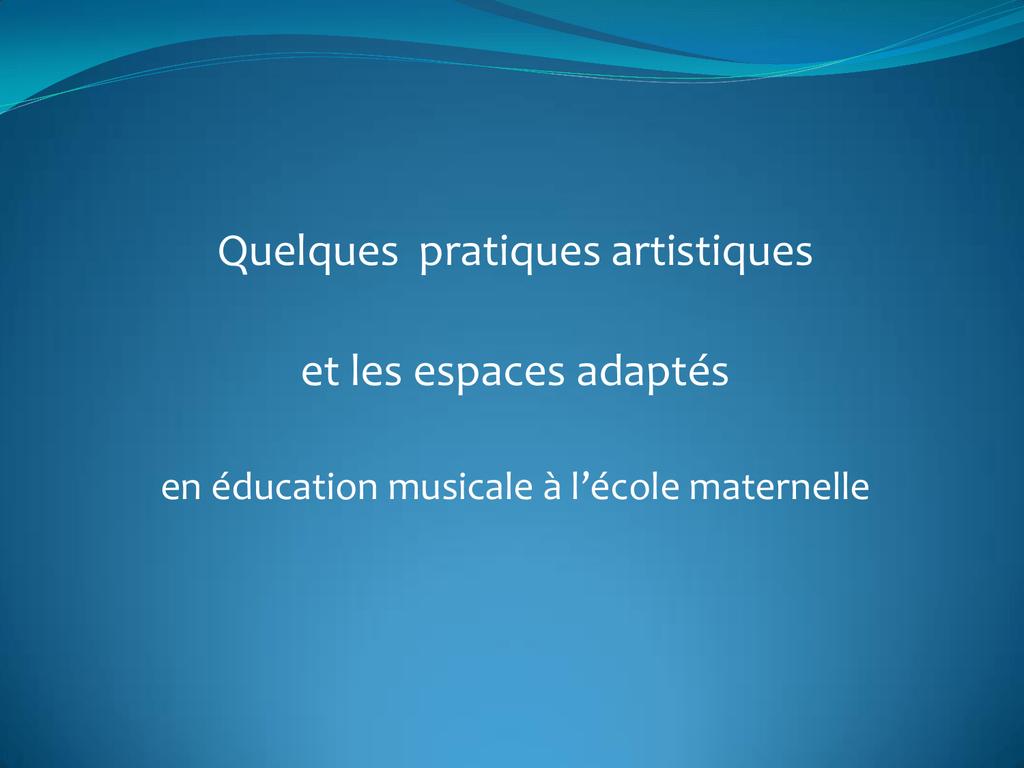 Quelques Activités Musicales À L`école Maternelle pour Activité Musicale Maternelle