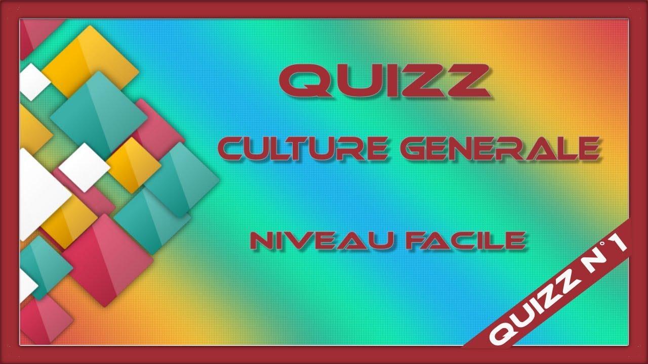 Quizz Culture Générale N°1 (Niveau Facile) tout Question Reponse Jeu Gratuit