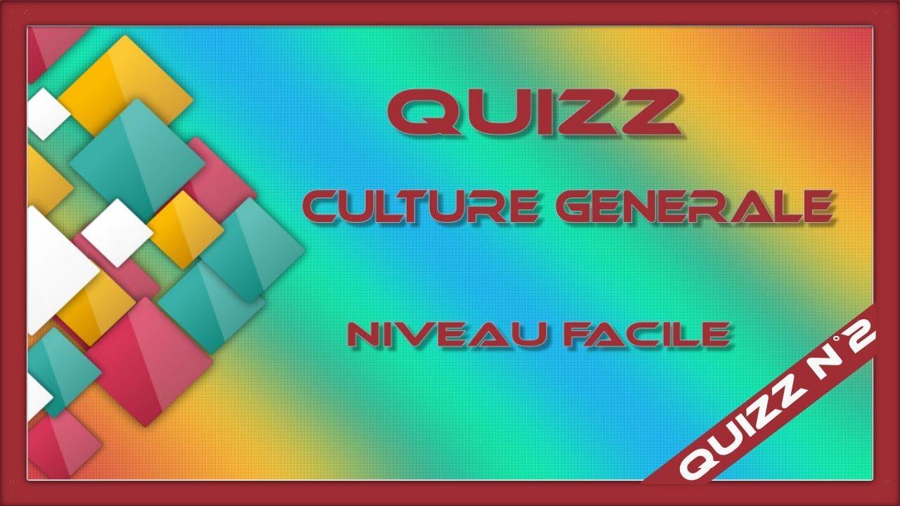 Quizz Culture Générale N°2 (Niveau Facile) destiné Quiz Logique Gratuit