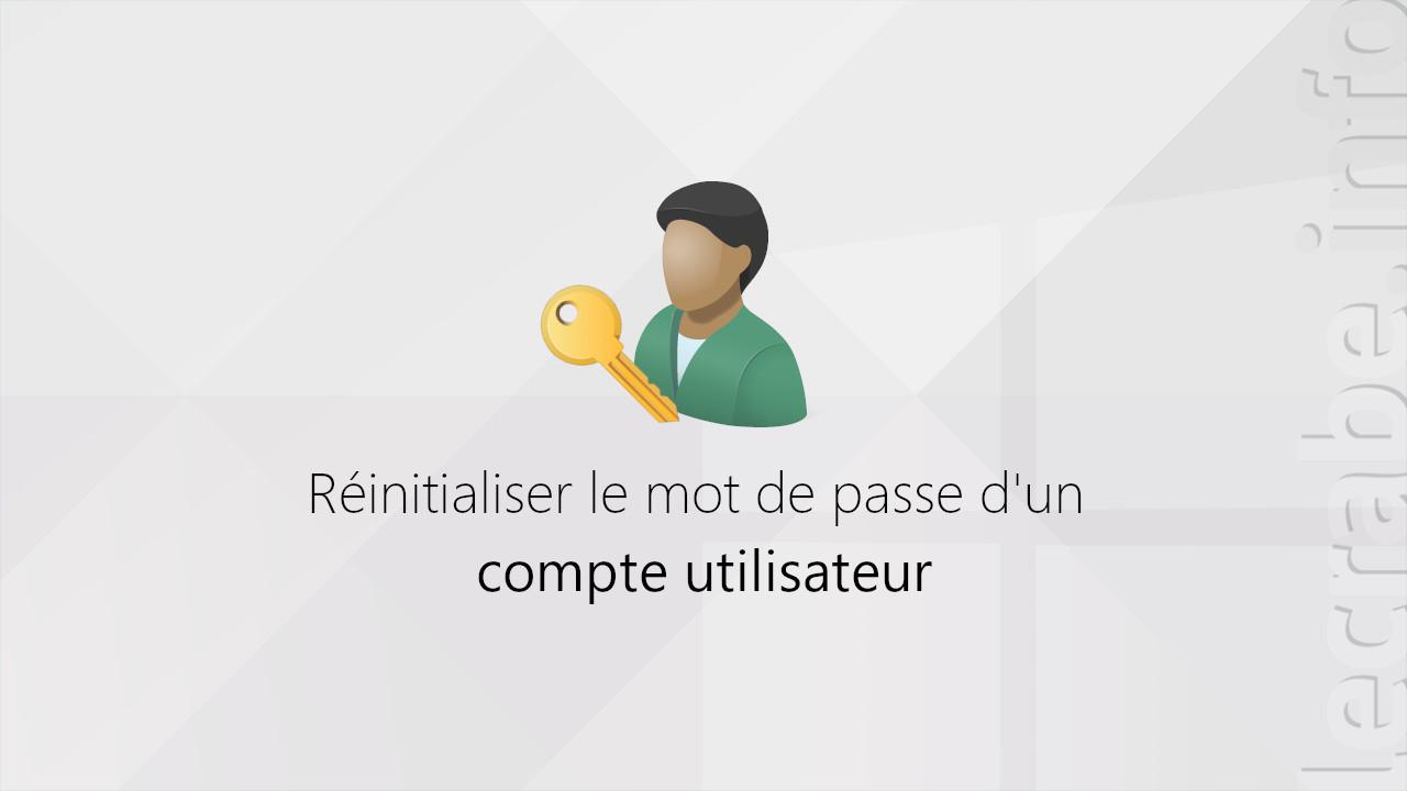 Réinitialiser Le Mot De Passe D'un Compte Utilisateur Sur pour Ordi Mots