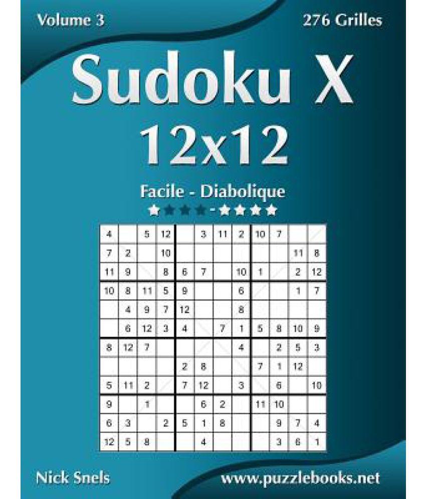 Sudoku X 12X12 - Facile A Diabolique - Volume 3 - 276 Grilles encequiconcerne Sudoku Facile Avec Solution