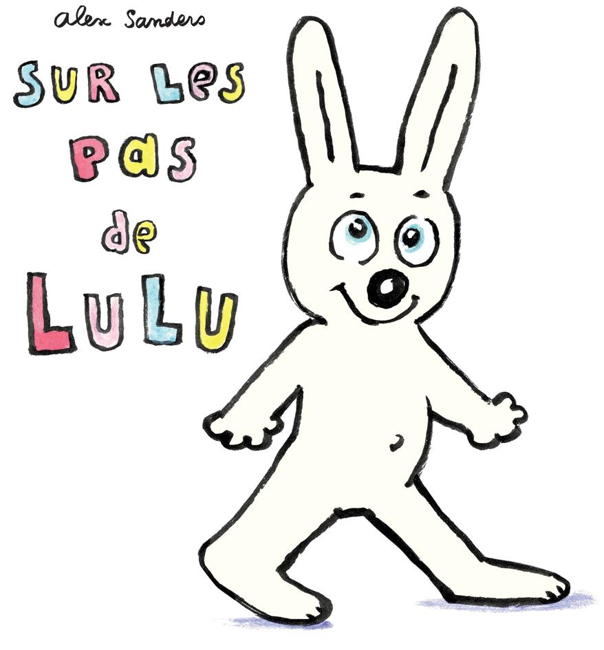 Sur Les Pas De Lulu | L'école Des Loisirs tout Lapin Lulu