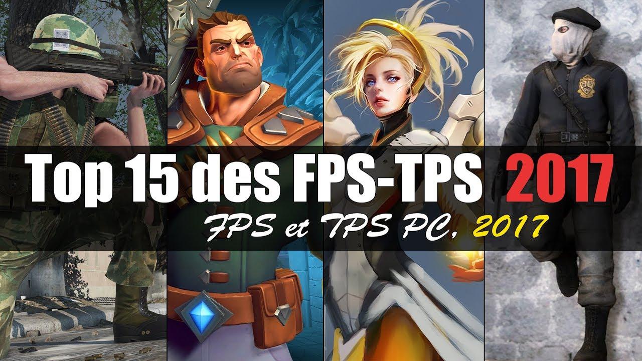 Top 15 Des Fps-Tps-Jeux De Tir Sur Pc 2017 avec Jeux Tps Gratuit