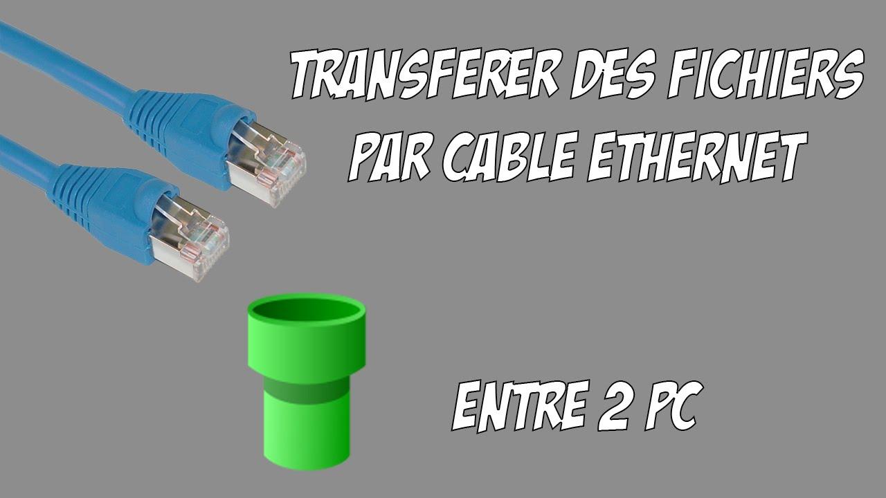 Transférer Des Fichiers Entre 2 Pc Par Câble Ethernet 2.0 encequiconcerne Relier Deux Pc