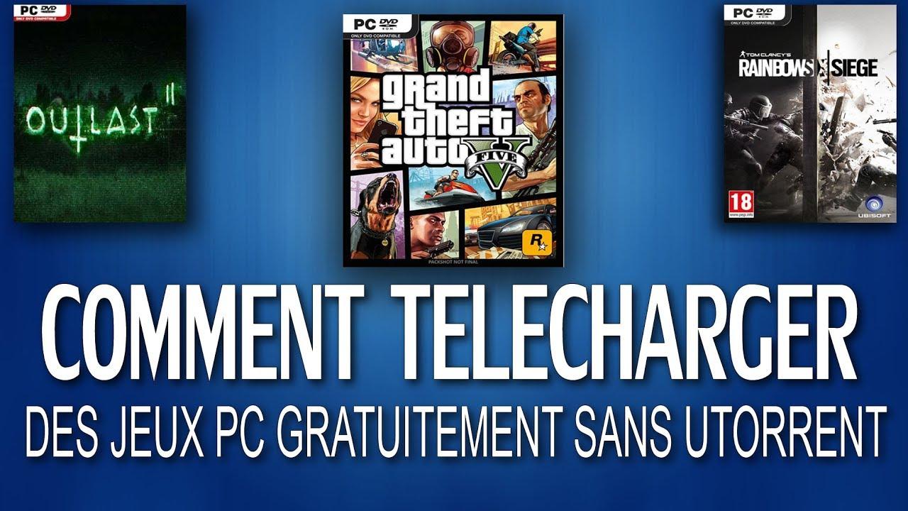 [Tuto] Comment Telecharger Des Jeux Pc Gratuitement Sans Utorrent pour Jeux Pc Telecharger Gratuit