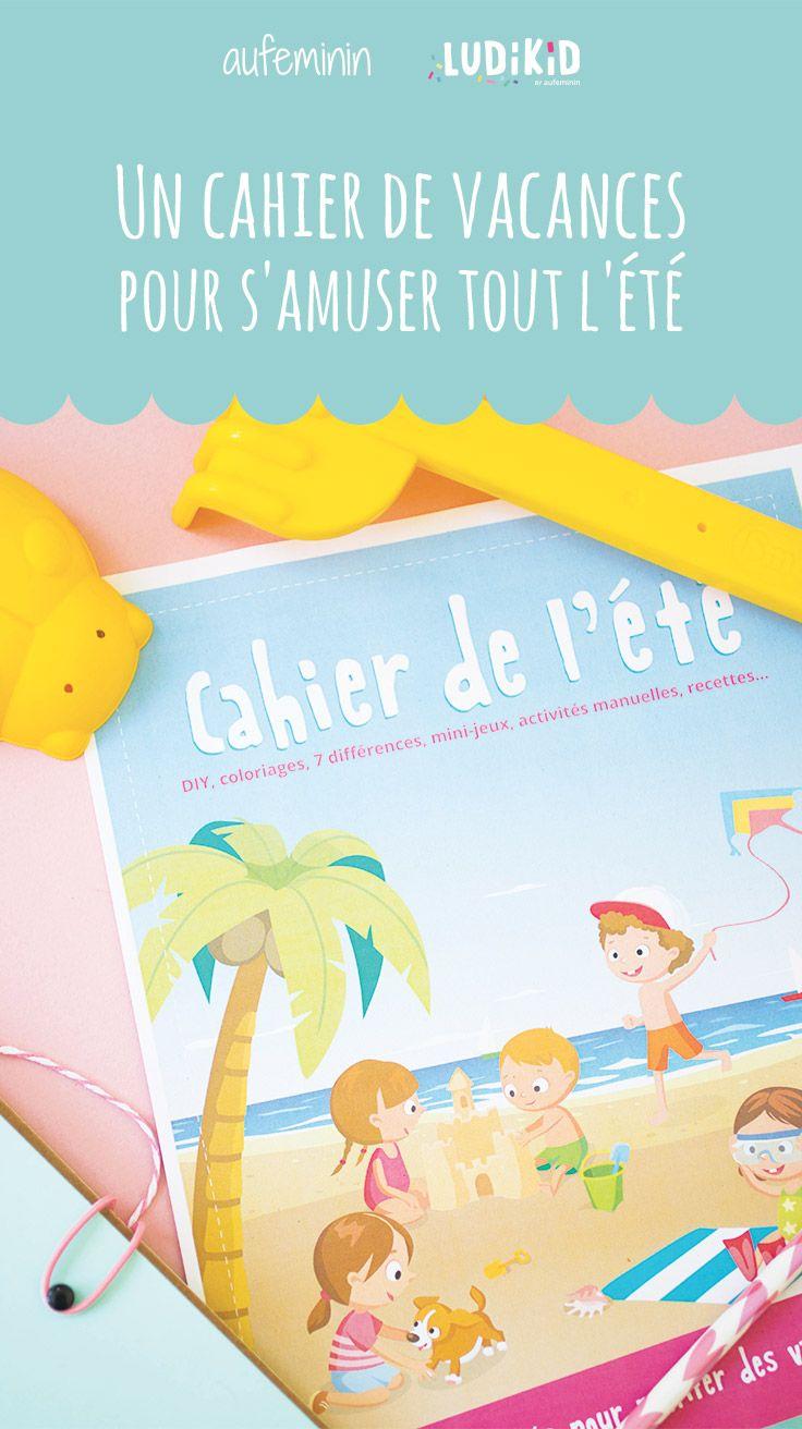 Un Super Cahier De Vacances Pour S'amuser Tout L'été encequiconcerne Cahier De Vacances À Télécharger Gratuitement