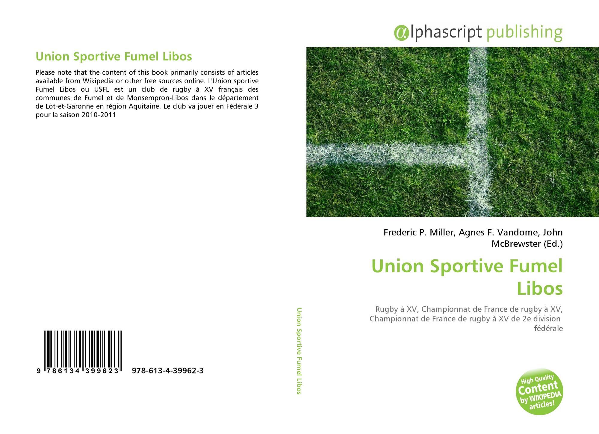 Union Sportive Fumel Libos, 978-613-4-39962-3, 6134399620 intérieur Departement Francais 39